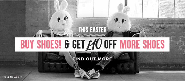 buy shoes, get £10 off more shoes with our easter promotion at schuh